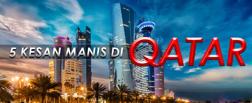5 Kesan Manis di Qatar, Doha
