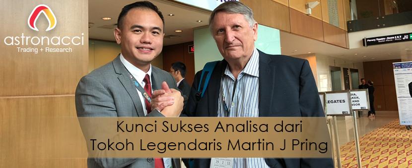 Kunci Sukses Analisa dari Tokoh Legendaris Martin J Pring