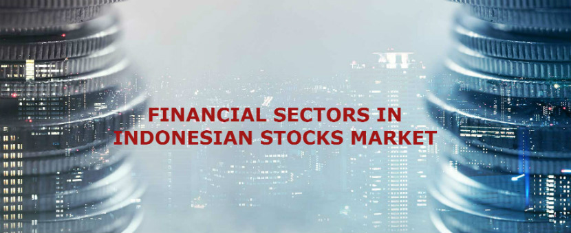 THE INTRODUCTION OF FINANCIAL SECTORS IN INDONESIAN STOCKS MARKET